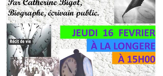 Catherine Bigot, biographe, écrivain public causerie à La Longère à Mordelles 35